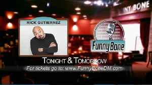 Funny Bone Headliner - Rick Gutierrez Part 3 [Video]