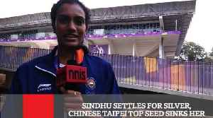 Sindhu Settles For Silver, Chinese Taipei Top Seed Sinks Her [Video]