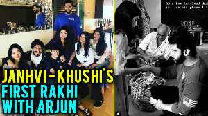 Janhvi Kapoor, Khushi Kapoor Celebrate First Raksha Bandhan With Arjun Kapoor [Video]