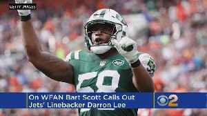 WFAN's Bart Scott Says Jets' Darron Lee Lacks Toughness [Video]