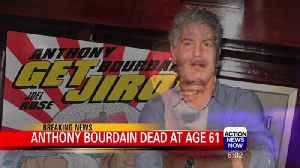 Celebrity chef Anthony Bourdain dead at 61 [Video]