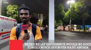 Mixed Relay Experience Would Be Good For Olympics: Sprinter Rajiv Arokia [Video]