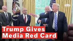 Trump Gives Out Red Card To Media During Fifa President Meeting [Video]