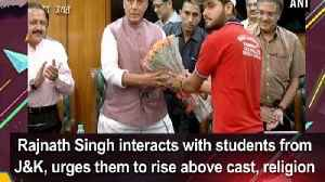 Rajnath Singh interacts with students from J&K, urges them to rise above cast, religion [Video]