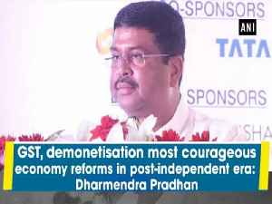 GST, demonetisation most courageous economy reforms in post-independent era:  Dharmendra Pradhan [Video]