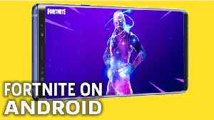 Fortnite On The Samsung Note 9 Android Gameplay [Video]