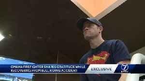 Omaha firefighter shares gratitude while recovering from bull riding accident [Video]