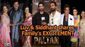 Luv Sinha & Siddhant Kapoor shares their Family's EXCITEMENT [Video]