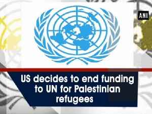 US decides to end funding to UN for Palestinian refugees [Video]