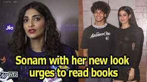 Sonam with her new look, urges fans to read books [Video]