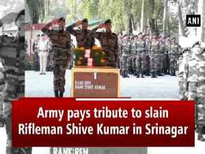 Army pays tribute to slain Rifleman Shive Kumar in Srinagar [Video]