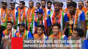 Match Was Good But We Need To Improve Says Rupinder Pal Singh [Video]