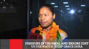 Pressure In The Final And Errors Cost Us The Match - Deep Grace Ekka [Video]