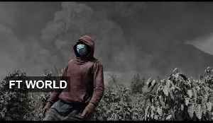 Life in the shadow of a volcano | FT World [Video]