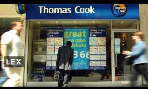 Thomas Cook's turning point | Lex [Video]