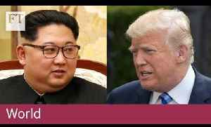 How the Trump-Kim summit unravelled [Video]
