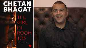 "Chetan Bhagat talks about new book ""The Girl in Room 105: An Unlove story"" 
