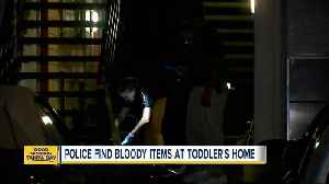 Police find bloody items at missing toddler's home [Video]