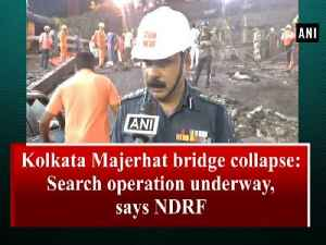 Kolkata Majerhat bridge collapse: Search operation underway, says NDRF [Video]
