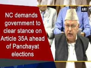 NC demands government to clear stance on Article 35A ahead of Panchayat elections [Video]