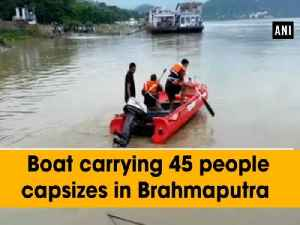 Boat carrying 45 people capsizes in Brahmaputra [Video]