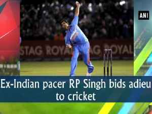Ex-Indian pacer RP Singh bids adieu to cricket [Video]