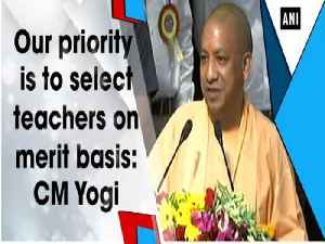 Our priority is to select teachers on merit basis: CM Yogi [Video]
