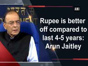 Rupee is better off compared to last 4-5 years: Arun Jaitley [Video]