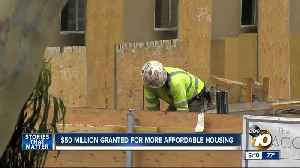 $50 million granted for more affordable housing in San Diego [Video]