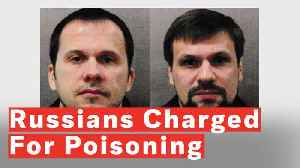 U.K. Police Charge Two Russians Over Novichok Poisoning Of Skripals [Video]