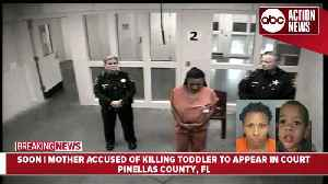 Largo mother accused of killing 2-year-old in court for first appearance [Video]