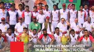 India Defeats Bangladesh In Basketball Maitri Cup [Video]