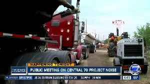 News video: Protests planned at I-70 noise meeting Thursday evening