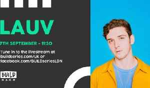 Live from London: Lauv [Video]