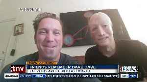 Las Vegas artist Dave Dave dies at 42 [Video]