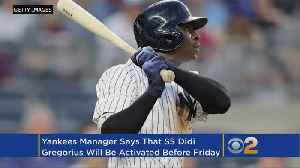Boone: Gregorius Likely To Return To Yankees On Friday [Video]