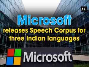 Microsoft releases Speech Corpus for three Indian languages [Video]