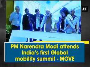 PM Narendra Modi attends India's first Global mobility summit - MOVE [Video]