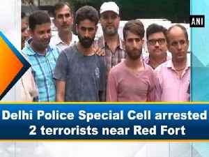 Delhi Police Special Cell arrested 2 terrorists near Red Fort [Video]