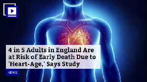 4 in 5 Adults in England Are at Risk of Early Death Due to 'Heart-Age,' Says Study [Video]