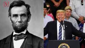 Trump 'Compares' Himself To Abraham Lincoln and Says 'Fake News' Ridiculed Lincoln for Gettysburg Address [Video]