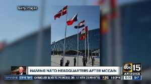 Lawmakers working to name NATO building after Senator McCain [Video]