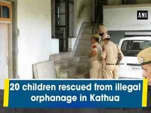 20 children rescued from illegal orphanage in Kathua [Video]
