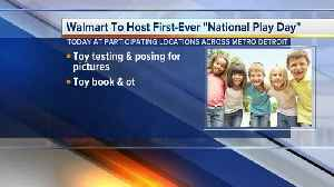 Walmart to host first-ever 'National Play Day' [Video]