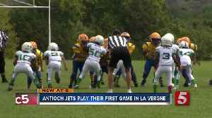 Antioch Jets Have Their First Game In La Vergne [Video]