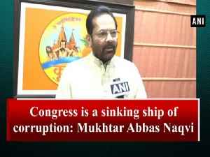 Congress is a sinking ship of corruption: Mukhtar Abbas Naqvi [Video]