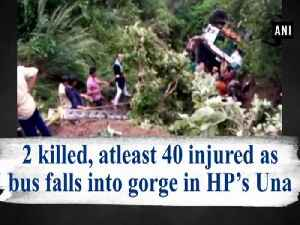 2 killed, at least 40 injured as bus falls into gorge in HP's Una [Video]