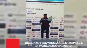 Ankur Mittal Wins Double Trap Gold In World Championship [Video]