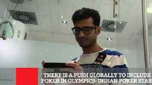 There Is A Push Globally To Include Poker In Olympics- Indian Poker Star [Video]