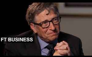 Bill Gates on unicorns | FT Business [Video]